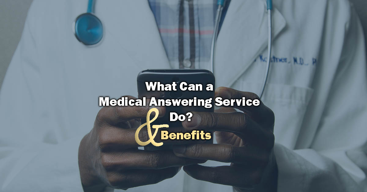 medical answering service - image closeup of doctor with stethoscope holding phone